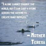 I Alone Cannot Change the World…