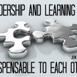Leadership and Learning Are…
